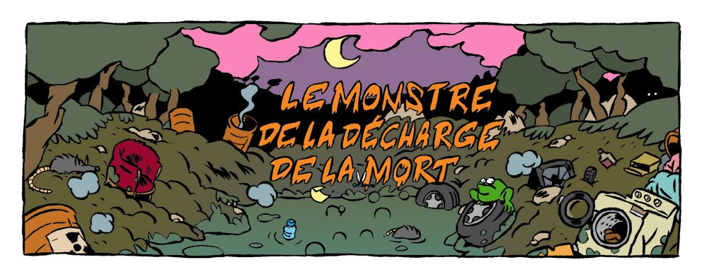 le monstre de la decharge